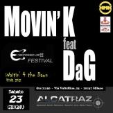2012-06-23 - MOVIN'K feat. DaG live at ALCATRAZ