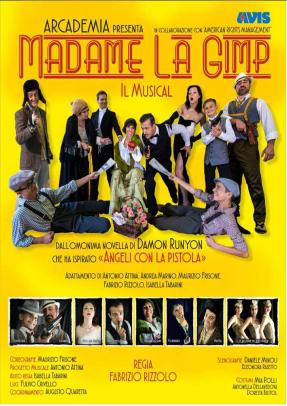 "Poster from the musical ""Madame La Gimp"", directed by Fabrizio Rizzolo and introducing Maria Rita Briganti (MK) as Hearty and Miss Billy Perry"