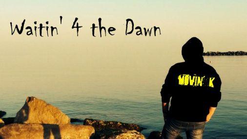 WAITIN' 4 THE DAWN TOUR